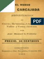 El huaso o la carcajada - Cuecas, Habaneras, Jotas, Brindis, Valses y Versos chistosos