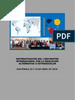 Sistematización del I Encuentro Internacional por la Educación Alternativa o Extraescolar 2018