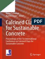 Calcined Clays for Sustainable Concrete Karen Scrivener, AurÇlie Favier, 2015