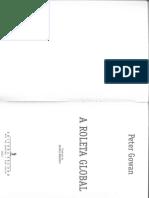 Peter Gowan - Cap 2 Mercados de Capital-Sistemas Financeiros e o Sistema Monetário Internacional Do Pós-Guerra in a Roleta Global 2003