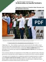 02-07-2019 Héctor Astudillo da la bienvenida a la Guardia Nacional a Guerrero.