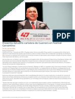 04-07-2019 Presenta Astudillo Cartelera de Guerrero en Festival Cervantino.