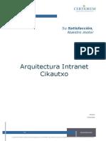 Arquitectura Intranet Cikautxo