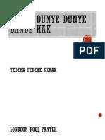 Skrak Dunye Dunye Dande Hak 3