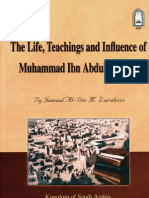 The Life, Teaching & Influence of Muahmmad Ibn Abdul Wahab (R.A)