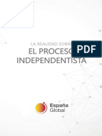 La Realidad Sobre El Proceso Independentista 2019