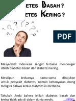 Diabetes Basah & Kering?