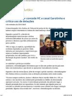 Desembargador Concede HC a Casal Garotinho e Critica Uso de Delações