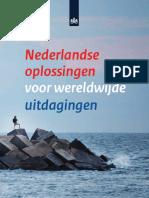 Nederlandse Oplossingen Voor Wereldwijde Uitdagingen Topsectoren en Horizon 2020