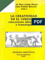 Luque Duran Juan de Dios Y Pamies Bertran Antonio - La Creatividad en El Lenguaje - Colocaciones Idiomaticas Y Fraseologia