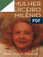 A Mulher No Terceiro Milenio - Rose Marie Muraro