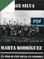 Jorge Silva y Marta Rodríguez - 45 años de cine social en Colombia - Diciembre - 2008.compressed.pdf