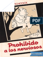 PROHIBIDO A LOS NERVIOSOS