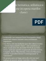 Diversitate Tematica, Stilistica Si de Viziune in Opera Marilor Clasici