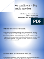 Reaction Conditions – Dry Media Reaction