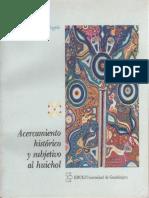 Acercamiento Historico y Subjetivo Al Huichol 1985 Juan Negrin