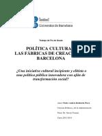 Política Cultural- Las Fábricas de Creación de Barcelona
