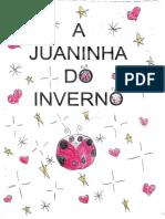 A Joaninha Do Inverno - Camila e Amigas