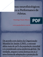 Mecanismos neurofisiológicos do Stress e a Performance de.ppt