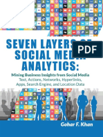 Gohar F. Khan - Seven Layers of Social Media Analytics_ Mining Business Insights From Social Media Text, Actions, Networks, Hyperlinks, Apps, Search Engine, And Location Data (2015)