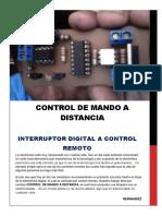 Interruptor Digital a Control Remoto - Este Es El Prototipo. Luego Se Mejoro y Se Cambio Funciones