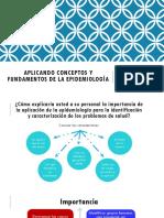 Aplicando Conceptos y Fundamentos de La Epidemiología