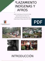 Cifras Del Desplazamiento de Indígenas y Afros