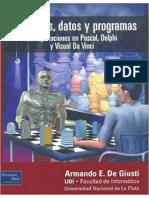 Algoritmos, Datos y Programas (Con Aplicaciones en Pascal, Delphi y Visual Da Vinci)