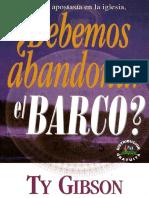 SI HAY APOSTASIA EN LA IGLESIA, ¿DEBEMOS ABANDONAR EL BARCO.pdf