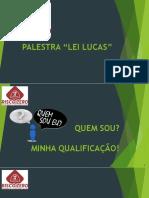 PRIMEIROS SOCORROS - Lei Lucas - Palestra Corrigida