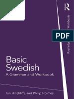 [Ian Hinchliffe, Philip Holmes] Basic Swedish