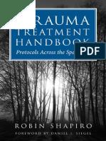 Trauma Treatment Handbook_ Protocols Across the SpecProfessional Books (Hardcover)), The - Robin Shapiro
