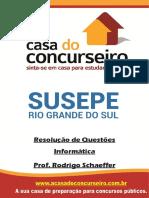 Resolucao de Questoes Susepe Informatica Rodrigo Schaeffer