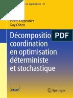 Décomposition Coordination en Optimisation Déterministe Et Stochastique