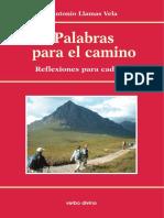 Palabras Para El Camino_ Reflexiones Para Cada Día - Llamas Vela, Antonio