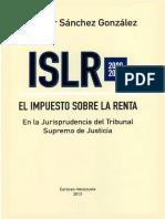 El Impuesto Sobre La Renta en La Jurisprudencia Del Tribunal Supremo de Justicia