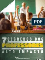 07 Segredos Professores Alto Impacto Andre Sampaio