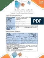 Guia de Actividades y Rúbrica de Evaluación Fase 4 Presentar El Informe Final Del Plan Estratégico