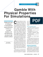 Don't Gamble WithPhysical PropertiesFor Simulations