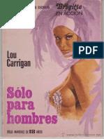 Carrigan Lou Solo Para Hombres
