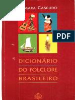 Dicionário Do Folclore Brasileiro - Câmara Cascudo