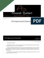 1 - Fernando Belchior - Marcenaria Fina - Youtube - 20180922 - Ferragens Para Bancadas