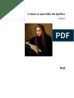 Contes Et Nouvelles Du Québec - Tome I - 1