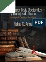 Guía de Lectura Del Manuscrito de Fidias Arias Cómo Hacer Una Tesis Doctoral