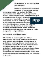 POSTURA DURANTE A EXECUÇÃO DO HINO NACIONAL
