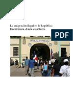 La Emigración Ilegal en La República Dominicana