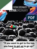 From Ordinary to Extraordinary (1)