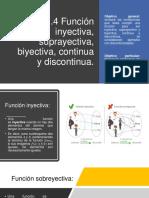 1.4 Función Inyectiva, Suprayectiva, Biyectiva, Continua y Discontinua.