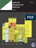 Arqueologia Aplicada Al Estudio e Interpretacion de Edificios Historicos - MEGA BIBLIOTECA - MB
