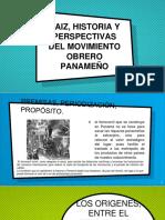 Raiz, Historia y Perspectivas Del Movimiento Obrero Panameño